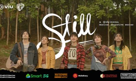 "PRESS RELEASE: ""Still"", the first filipino Viu Original Musical Series"